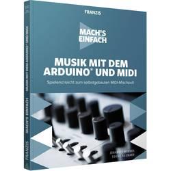 Image of Musik mit dem Arduino® und MIDI - Machs einfach Seitenanzahl: 224 Seiten