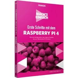 Image of Erste Schritte mit dem Raspberry Pi 4 - Machs einfach Seitenanzahl: 160 Seiten