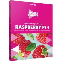 Image of 222 Anleitungen für den Raspberry Pi 4 - Mach's einfach Seitenanzahl: 254 Seiten