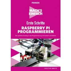 Image of Erste Schritte: Raspberry Pi programmieren - Machs einfach Seitenanzahl: 190 Seiten