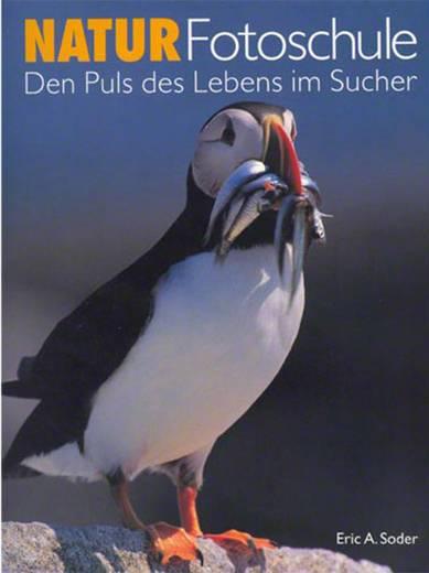Natur-Fotoschule Verlag Photographie 978-3-836-23673-7