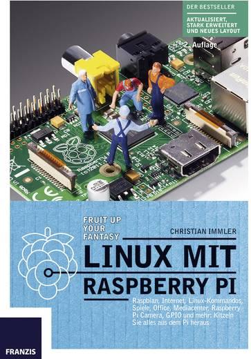 Linux mit Raspberry Pi Franzis Verlag 978-3-645-60329-4