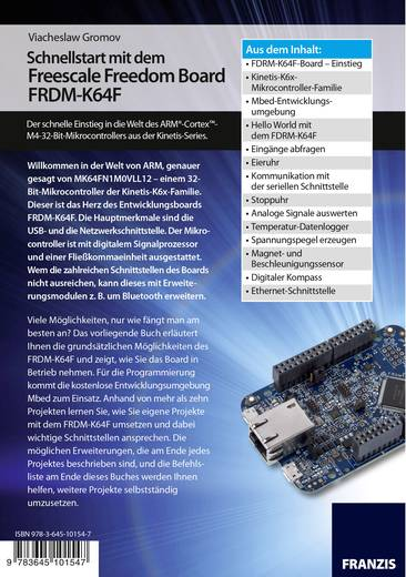 Schnellstart mit dem Freescale Freedom Board FRDM-K64F Conrad Components 978-3-645-10154-7