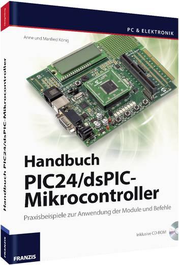 Baubuch Franzis Verlag Buch Einstieg in die PIC24/dsPIC-Mikrocontroller 978-3-645-65273-5
