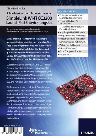 Schnellstart mit dem Texas Instruments SimpleLink Wi-Fi CC3200 LaunchPad Entwicklungskit Conrad Components 978-3-645-101