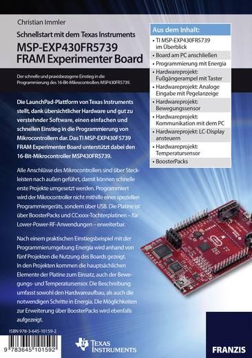 Schnellstart mit dem Texas Instruments MSP-EXP430FR5739 FRAM Experimenter Board Conrad Components 978-3-645-10159-2