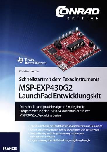 Schnellstart mit dem Texas Instruments MSP-EXP430G2 LaunchPad Entwicklungskit Franzis Verlag 978-3-645-10158-5