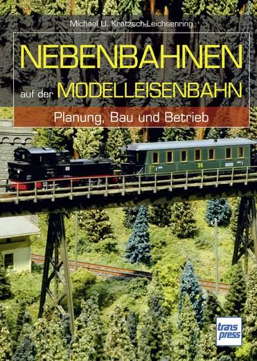 Nebenbahnen auf der Modelleisenbahn - Planung, Bau und Betrieb Pietsch 978-3-613-71444-1