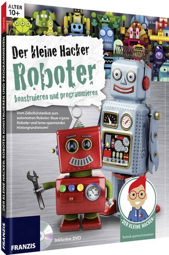 roboter bausatz franzis verlag der kleine hacker roboter. Black Bedroom Furniture Sets. Home Design Ideas