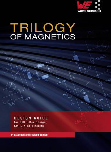 Trilogy of Magnetics Würth Elektronik 978-3-8992-9157-5