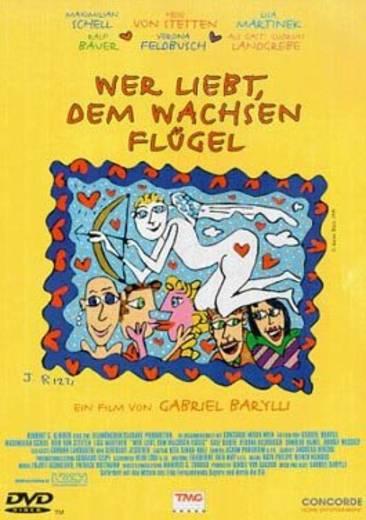 DVD Wer liebt, dem wachsen Flügel FSK: 6