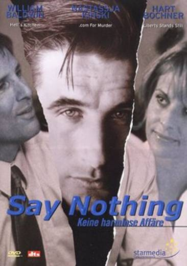 DVD Say Nothing Keine harmlose Affäre FSK: 16