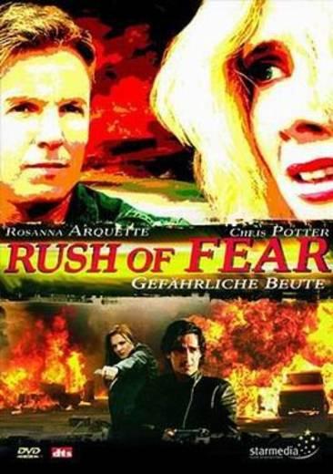DVD Rush of Fear Gefährliche Beute FSK: 16