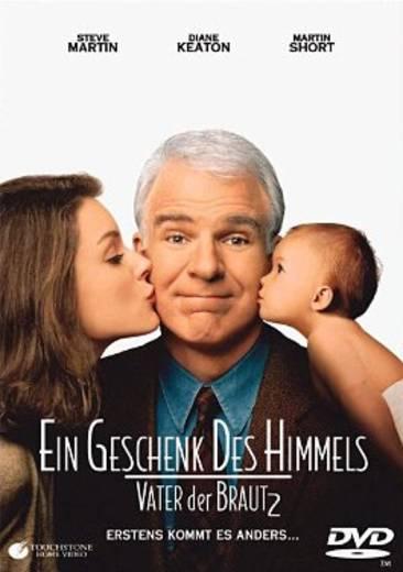 DVD Vater der Braut 2 Ein Geschenk des Himmels FSK: 0