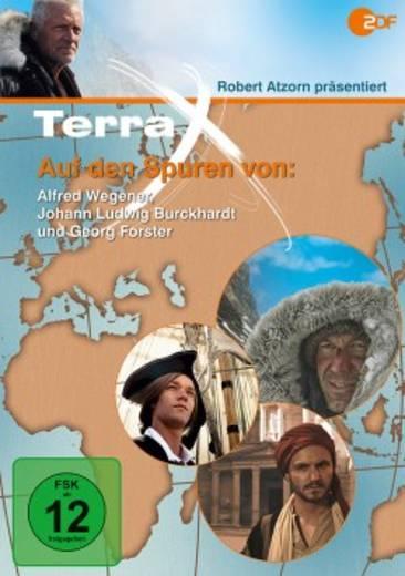DVD Terra X Auf den Spuren von Alfred Wegener, Johann Ludwig Burckhardt und Georg Forster FSK: 12