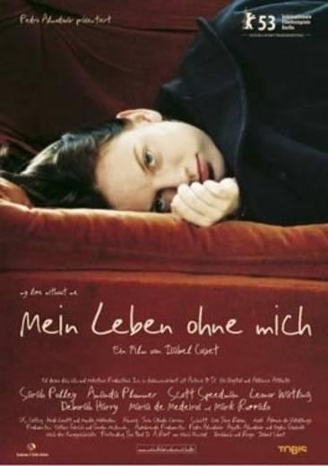DVD Mein Leben ohne mich FSK: 6