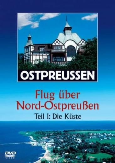 DVD Ostpreussen Flug über Nord-Ostpreussen Teil 1 FSK: 0