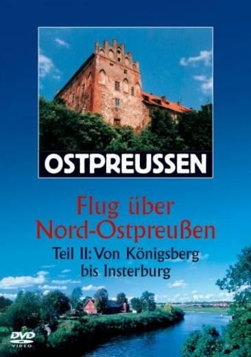 DVD Ostpreussen Flug über Nord-Ostpreussen Teil 2 FSK: 0