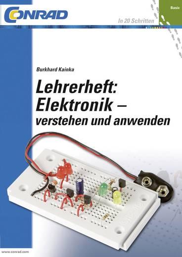 Buch Conrad Components Lehrerheft Elektronik - verstehen und anwenden Seitenanzahl: 64