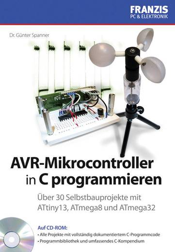 AVR-Mikrocontroller in C programmieren Franzis Verlag 978-3-645-65019-9