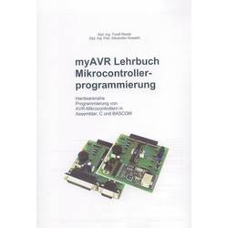 Image of Programmierungs-Fachbuch Lehrbuch myAVR Mikrocontrollerprogrammierung Dipl. Ing. Toralf Riedel, Dipl. Ing. Päd.