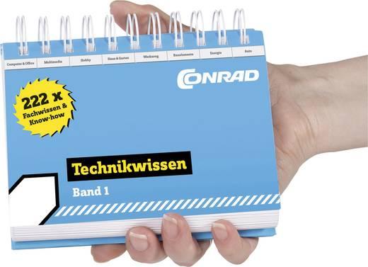Conrad Technikwissen - 222mal Fachwissen & Know-how