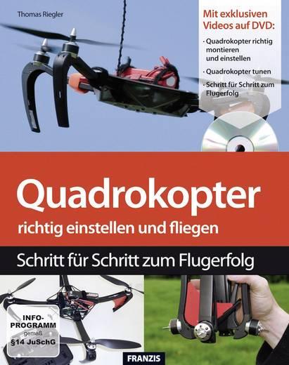 Buch Quadrokopter richtig einstellen und fliegen - Schritt für Schritt zum Flugerfolg