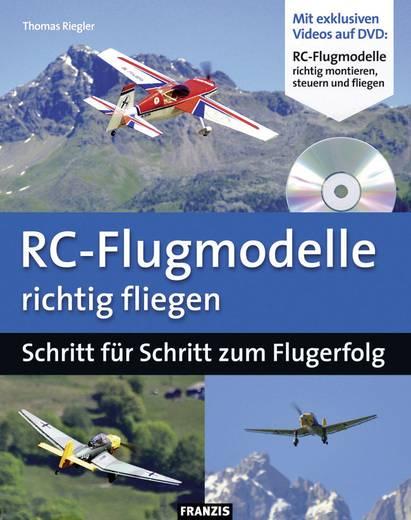 RC-Flugmodelle richtig fliegen - Schritt für Schritt zum Flugerfolg Franzis Verlag 978-3-645-65028-1