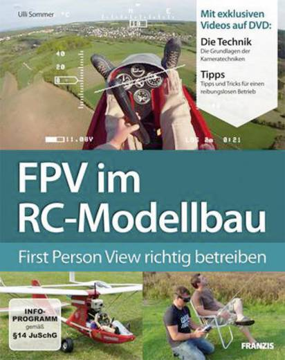 FPV im RC-Modellbau Franzis Verlag 978-3-645-65110-3