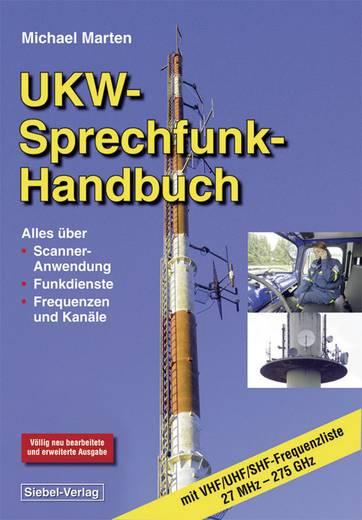 UKW-Sprechfunk Handbuch 27 MHz – 275 GHz Siebel Verlag 978-3-881-80673-2