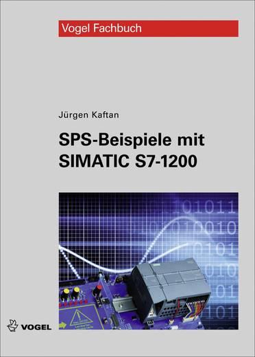SPS-Beispiele mit SIMATIC S7-1200 Vogel Buchverlag 978-3-834-33176-2