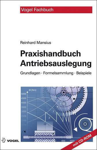 Praxishandbuch Antriebsauslegung Vogel Buchverlag 978-3-834-33247-9