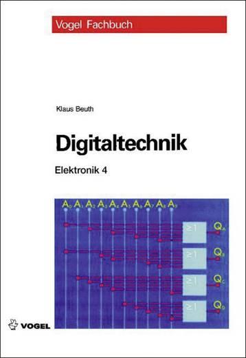 Elektronik 4 - Digitaltechnik Vogel Buchverlag 978-3-834-33084-0