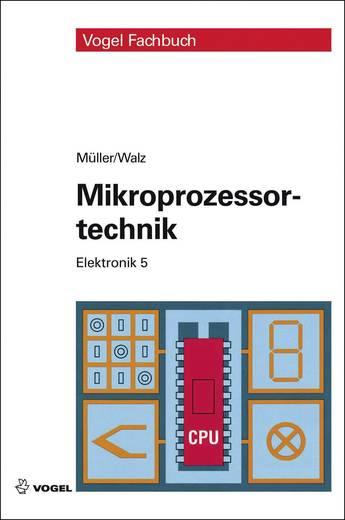 Elektronik 5 - Mikroprozessortechnik Vogel Buchverlag 978-3-834-33285-1