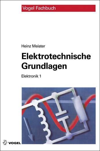 Elektronik 1 - Elektrotechnische Grundlagen Vogel Buchverlag 978-3-834-33264-6