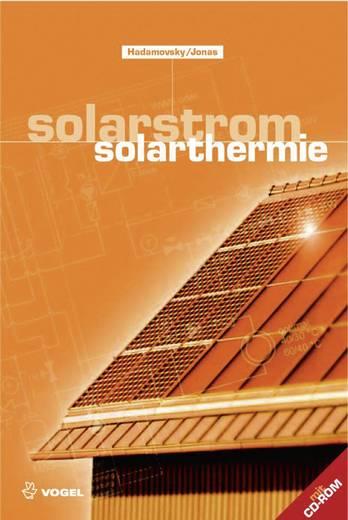 Solarstrom/Solarthermie Vogel Buchverlag 978-3-834-33088-8 Hans-Friedrich Hadamovsky, Dieter Jonas