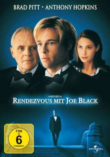 Rendezvous mit Joe Black FSK: 6