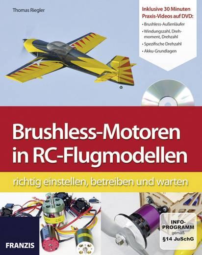 Brushless-Motoren in RC-Flugmodellen Franzis Verlag 978-3-645-65158-5