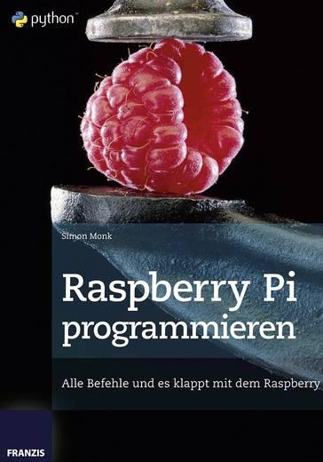 Raspberry Pi programmieren Franzis Verlag 978-3-645-60261-7