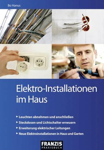 Elektro-Installationen im Haus Franzis Verlag 978-3-645-65029-8