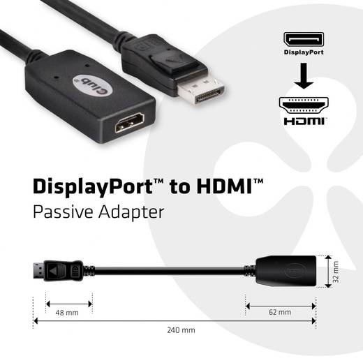 DisplayPort / HDMI Adapter [1x DisplayPort Stecker - 1x HDMI-Buchse] Schwarz club3D