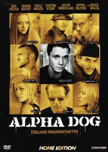 Alpha Dog Tödliche Freundschaft