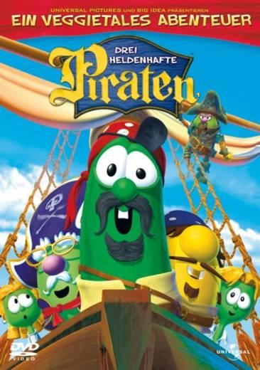 Drei heldenhafte Piraten Ein Veggietales Abenteuer