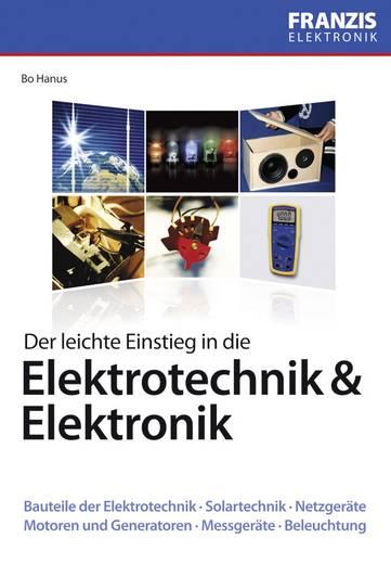 Der leichte Einstieg in die Elektrotechnik & Elektronik Franzis Verlag 978-3-645-65034-2
