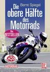 Die obere Hälfte des Motorrads Motorbuch Verlag...