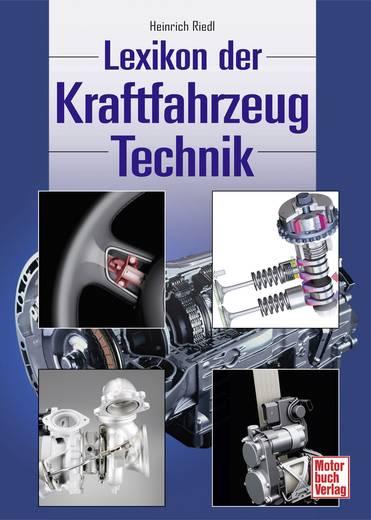 Das Lexikon der Kraftfahrzeugtechnik Motorbuch Verlag 978-3-613-02996-5 Heinrich Riedl