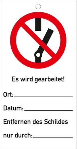 Sicherheitsanhänger Schalten verboten! Es wird gearbeitet 530K (B x H) 76 mm x 147 mm