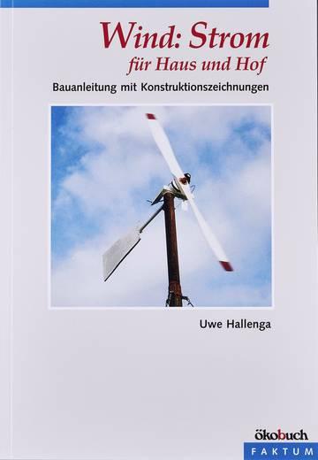 Wind: Strom für Haus und Hof Ökobuch 978-3-93689-612-1