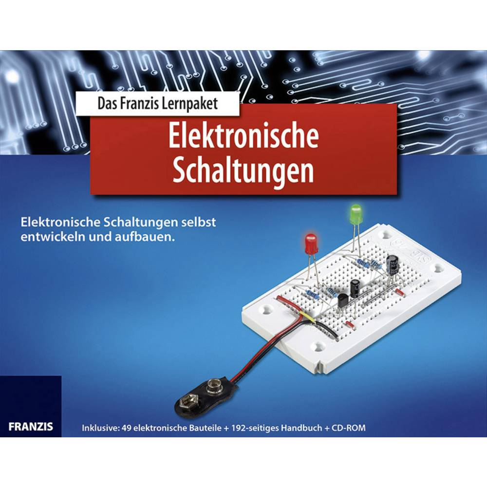 Lernpaket Franzis Verlag Elektronische Schaltungen 978-3-645-65195-0 ...