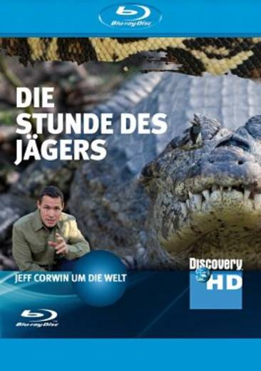 Discovery HD: Jeff Corwin Die Stunde des Jägers